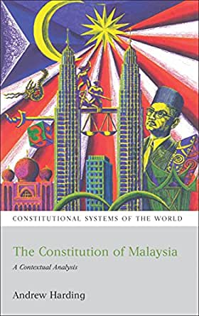 The Constitution of Malaysia: A Contextual Analysis