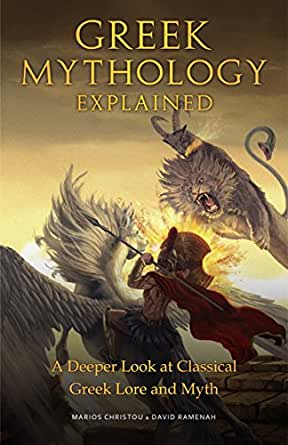 Amazon Com Greek Mythology Explained A Deeper Look At Classical