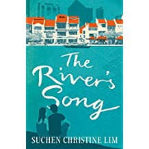 The River's Song: A novel from the first Singapore Literature Prize Winner