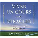 CD - Vivre un cours en miracles