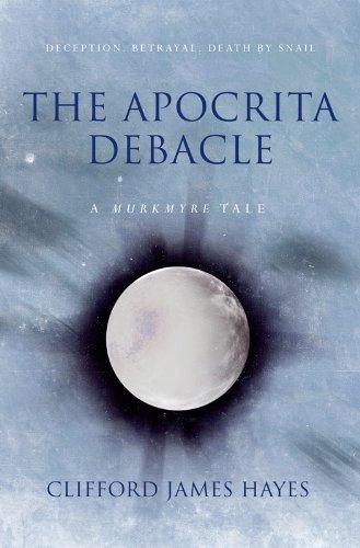THE APOCRITA DEBACLE (The Murkmyre Saga)