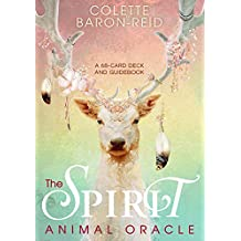 The Spirit Animal Oracle: A 62-Card Deck and Guidebook
