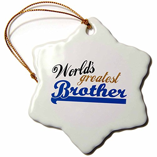 3dRose orn_151289_1 Worlds Greatest Brother-Best Bro-Little or Big Brothers-Family Relationship Gift-Snowflake Ornament, 3-Inch, (Little Brother Ornament)