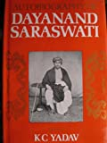 img - for Autobiography of Dayanand Saraswati book / textbook / text book