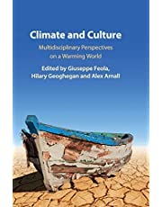 Climate and Culture: Multidisciplinary Perspectives on a Warming World