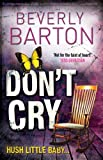 Front cover for the book Don't Cry by Beverly Barton