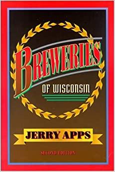 Breweries of Wisconsin (Locally Brewed)