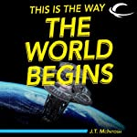 This Is the Way the World Begins | J. T. McIntosh