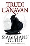 """The Magicians' Guild - Black Magician Trilogy, Book 1"" av Trudi Canavan"