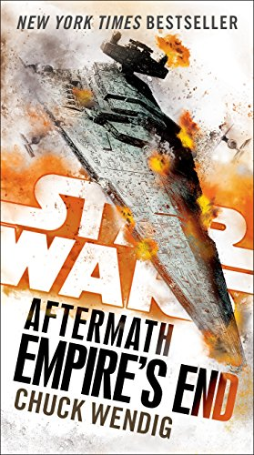 Empire's End: Aftermath (Star Wars) (Star Wars: The Aftermath Trilogy Book 3) (Bones The Change In The Game Cast)