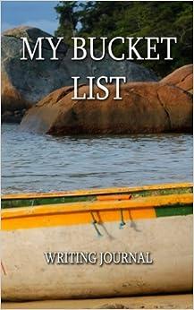 My Ultimate Bucket List Personal Journal Motivational Writing Notebook