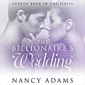 The Billionaire's Wedding: A Billionaire Romance  | Nancy Adams