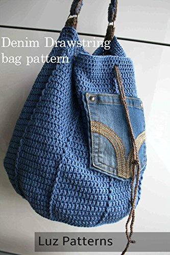 Denim Drawstring Crochet Bag Kindle Edition By Luz Mendoza Crafts