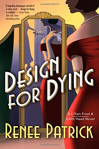 Read Online Design for Dying: A Lillian Frost & Edith Head Novel pdf