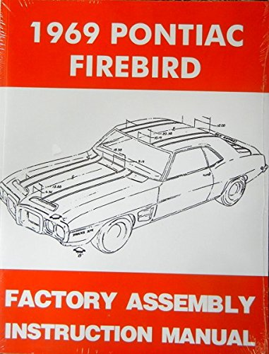 1969 PONTIAC FIREBIRD, 400 & TRANS AM FACTORY ASSEMBLY INSTRUCTION MANUAL - ALL MODELS