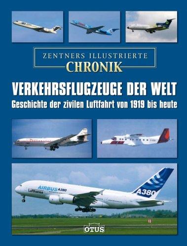 Verkehrsflugzeuge der Welt - eine illustrierte Chronik