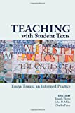 img - for Teaching With Student Texts: Essays Toward an Informed Practice book / textbook / text book