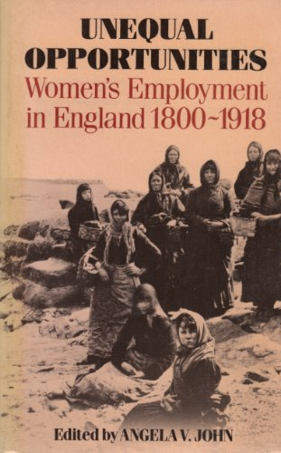 [EBOOK] Unequal Opportunities: Women's Employment in England 1800-1918<br />PDF