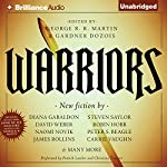 Warriors | George R. R. Martin (author and editor),Gardner Dozois (author and editor)