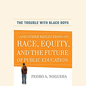 The Trouble with Black Boys Audiobook