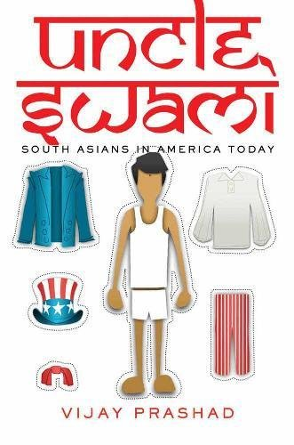 Download Uncle Swami: South Asians in America Today PDF