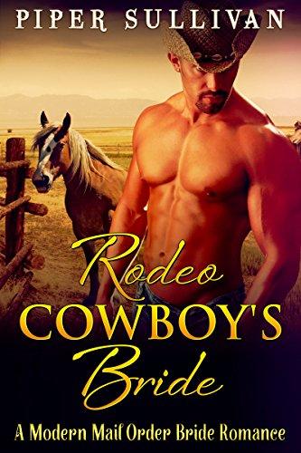 Ilmainen ebook-lataus pdf-muodossa BILLIONAIRE ROMANCE: SECRET BABY ROMANCE: Rodeo Cowboy's Bride (Cowboy Alpha Billionaire BWWM Romance) ((Western BBW Mail Order Bride Second Chance Romance)) B01K7Y75AQ PDF DJVU