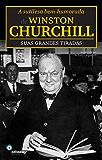 A sutilieza bem-humorada de Wisnton Churchill: suas grandes tiradas