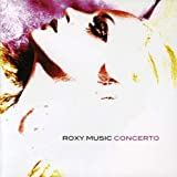 Concerto by Roxy Music