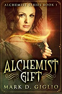 Alchemist Gift by Mark D. Giglio ebook deal