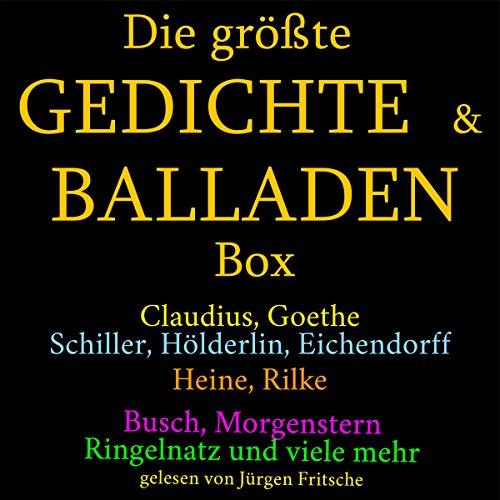 Die größte Gedichte- & Balladen-Box: Claudius, Goethe, Schiller, Hölderlin und viele mehr