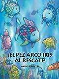 Pez Arco Iris al Rescate (Spanish Edition)