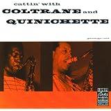 Cattin' With Coltrane And Quinichette
