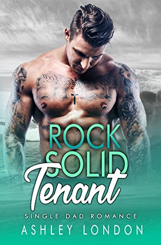 Rock Solid Tenant : Single Dad ()