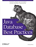 Java Database Best Practices, George Reese, 0596005229
