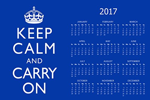 Poster Foundry Keep Calm And Carry On Blue 2017 Calendar 12x