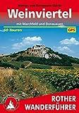 Rother Wanderführer / Weinviertel: Mit Marchfeld und Donauauen. 50 Touren. Mit GPS-Daten