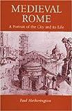 Medieval Rome, Paul Hetherinton, 0948695331
