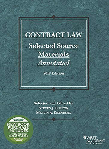 Contract Law, Selected Source Materials Annotated, 2018 Edition (Selected Statutes)