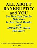ALL about BANKRUPTCY and YOU, S. P., SRP DUKE, 1435707788
