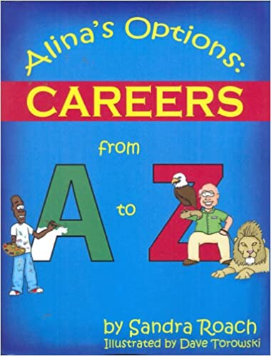 Alina's Options: Careers From A to Z: Sandra Roach, Dave