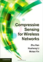 Compressive Sensing for Wireless Networks Front Cover