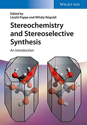 Stereochemistry and Stereoselective Synthesis: An Introduction por Mihaly Nogradi,Laszlo Poppe,Zoltan Boros,Jozsef Nagy,Gabor Hornyanszky
