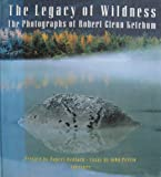 The Legacy of Wildness, John Perlin, 0893814989