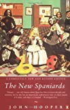 The New Spaniards (Penguin Politics and Current Affairs)