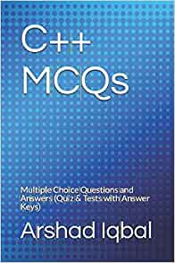 Amazon com: C++ MCQs: Multiple Choice Questions and Answers (Quiz