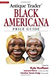 Antique Trader Black Americana Price Guide (Antique Trader's Black Americana Price Guide)
