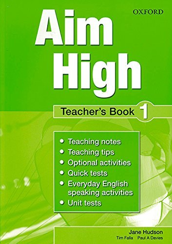 Aim High: Level 1: Teacher's Book: A new secondary course which helps students become successful, independent language learners. by Jane Hudson (2010-08-12)