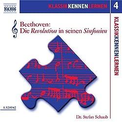 Beethoven: Die Revolution in seinen Sinfonien (KlassikKennenLernen 4)