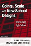 Going to Scale with New School Designs: Reinventing High School (the series on school reform)