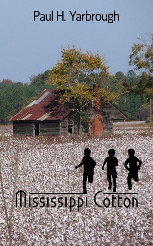 Mississippi Cotton (A Southern Novel)